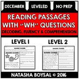 "December Reading Comprehension Passages with ""WH"" Questions (Leveled)"