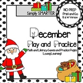 December Play and Practice:  NO PREP Math and Literacy Gam