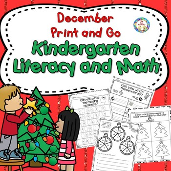 December Print and Go ~ Kindergarten Math and Literacy