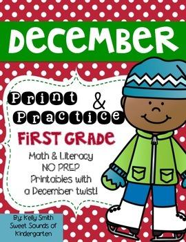 December Print and Practice! First Grade Math & Literacy