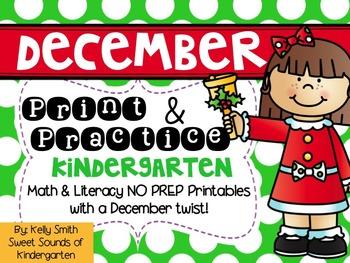 December Print and Practice! Kindergarten Math & Literacy
