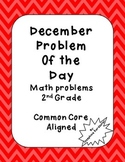 December Problem of the Day 2nd Grade Common Core Aligned