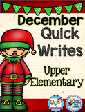 Christmas Activities December Quick Writes Writing Prompts for Upper Elementary