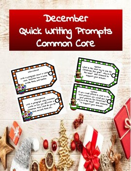 December Quick Writing Prompts Common Core