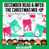 December Read and Infer: The Christmas Mix Up