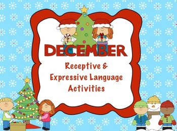 December Receptive Expressive Language