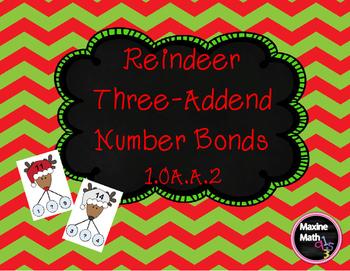 December Reindeer Three Addend Number Bonds   1.OA.A.2