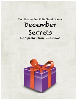 December Secrets comprehension questions