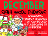 December Sight Word Phrases: Distance Learning Included