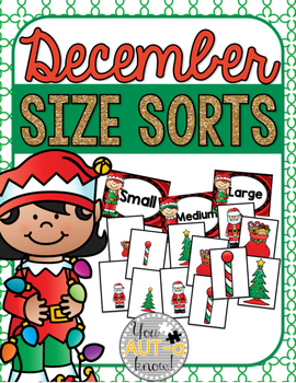December Size Sorts - CCSS Aligned for Kindergarten