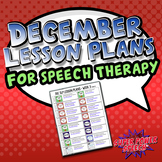 December Speech Lesson Plans (FREE)