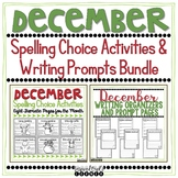 Spelling Activities and Writing Organizers and Prompts Bundle - December