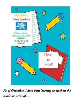 December Story Starters: Writing Ideas for Bell Work/Daily Journal Writing