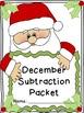 December Subtraction Worksheet Packet- Just Print & Go!