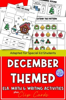 December Themed Adapted Unit for Autism or Early Elem. (Math, ELA & Writing)