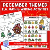 December Themed Adapted Unit for ELA, Writing and Math in SpEd or Autism Units