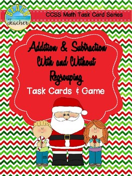 Christmas Themed Adding & Subtracting Task Cards & Game 2.NBT.5