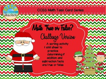 Christmas Themed True or False Math Equations Challenge 1.OA.7