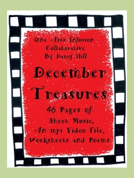 December Treasures- A Collection of Music, Coloring, Poetr