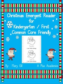 Kindergarten / First Grade - Christmas Emergent Reader