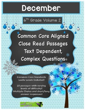 December 6th (V2) Common Core Close Read with Text Dependent Complex Questions