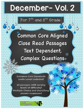 December (V2) 7th & 8th Grade Common Core Close Read w/ Text Dependent Questions