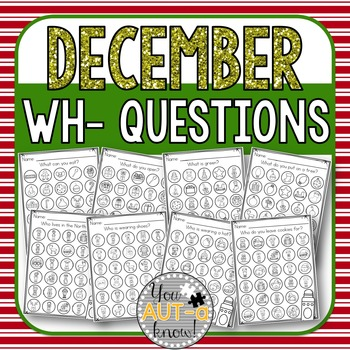 December WH- Question Dauber Pages