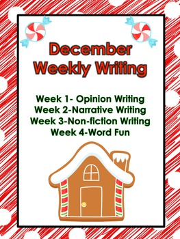 December Weekly Writing-Common Core