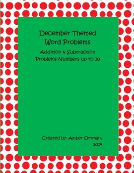 December Word Problems: Addition and Subtraction Problems with Numbers up to 10
