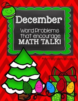 December Word Problems that encourage MATH TALK!