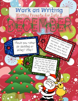 December Work on Writing Writing Prompts!