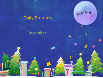 December Writing Daily Prompts - Full Month!
