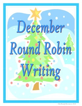 December Writing Activity - Round Robin Prompts