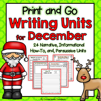 December Writing Bundle (How-To, Informational, Narrative, and Persuasive)