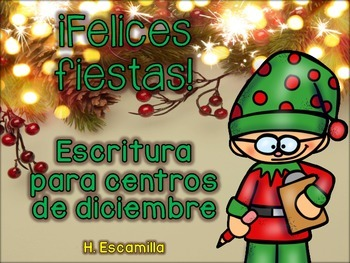 December Writing Centers in Spanish - Escritura para centros