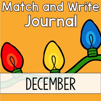 December Writing Journal: Match and Write