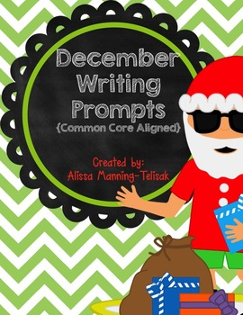 December Writing Prompts {Common Core Aligned}