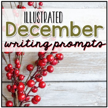 December Writing Prompts - December Journal Prompts ( Creative Writing )
