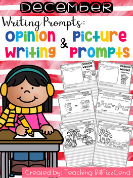 December Writing Prompts : Opinion Writing & Picture Prompts