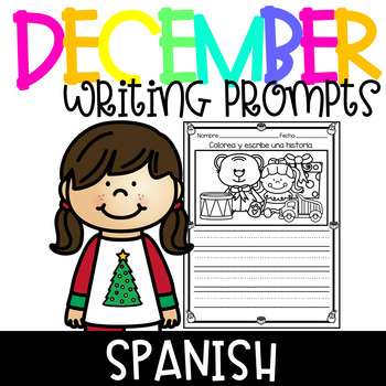 December Writing Prompts Spanish / Picture Writing Prompts