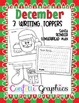 December Christmas Writing Toppers No Prep Santa Gingerbread Reindeer  K 1 2 3