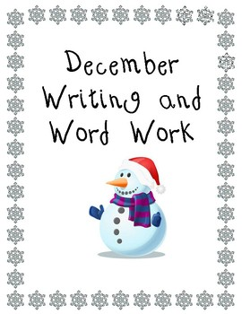 December Writing and Word Work