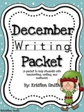 December Writing- helping students with handwriting and writing skills!