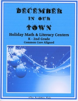December in Our Town - Holiday Math and Literacy Centers