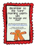 """December to the """"Core""""  Morning Warm-ups in Language and Math"""