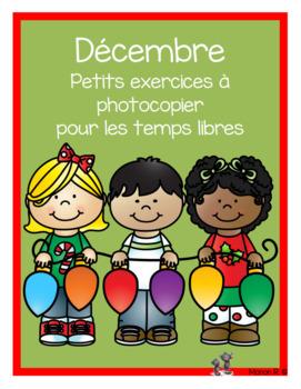 Décembre temps libres  (December Free Time)