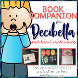 Decibella and Her 6-inch Voice { Books Companion & Craftivity }