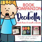 Decibella and Her 6-inch Voice { Books Companion & Craftivity }