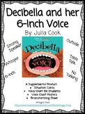 Decibella and her 6-Inch Voice Supplemental Activities