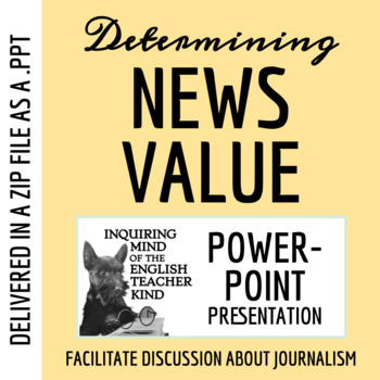 Newsworthiness in Media PowerPoint (Introduction to Journalism)
